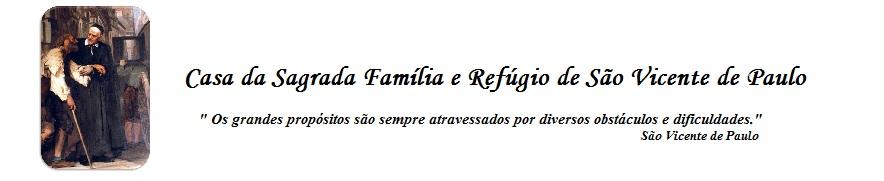 Casa da Sagrada Família e Refúgio de São Vicente de Paulo